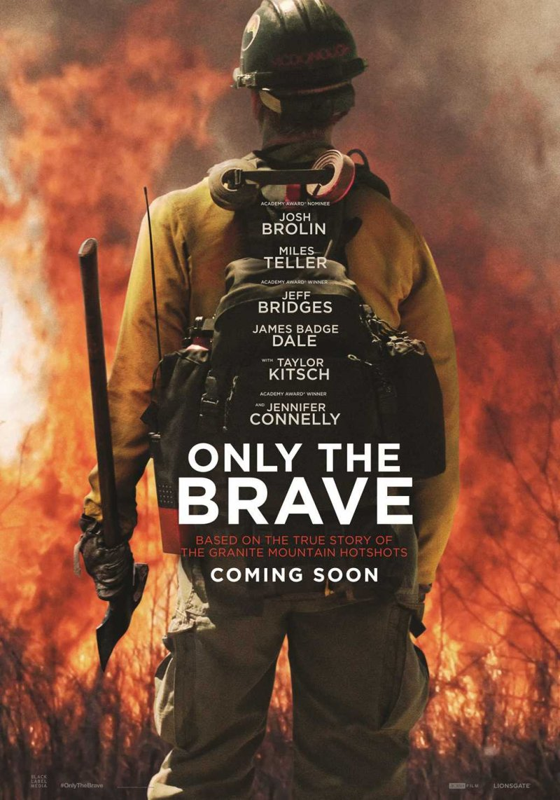 TRAMDANTYS UGNĮ / ONLY THE BRAVE